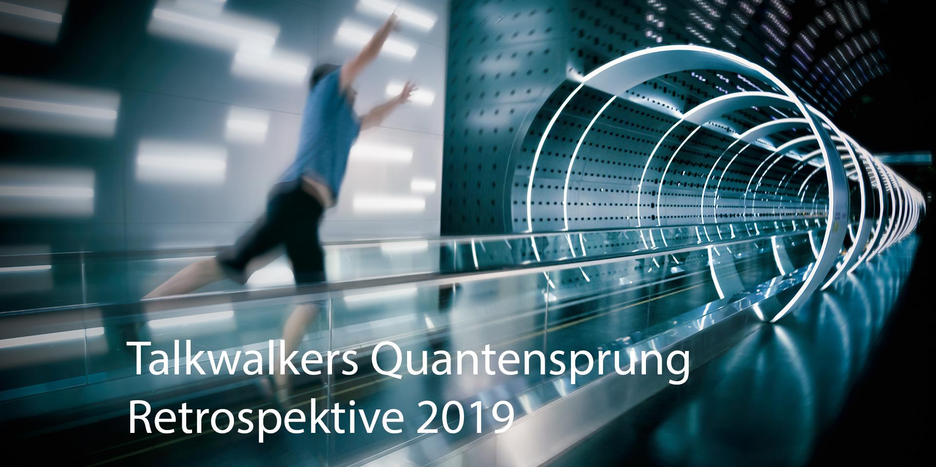 Talkwalkers Quantensprung – Eine Retrospektive für 2019